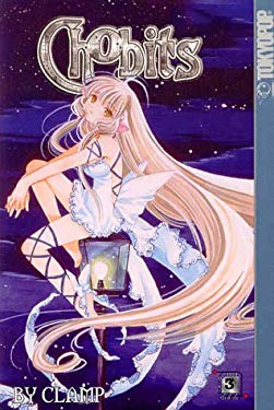 Chobits Volume 3 9781591820062