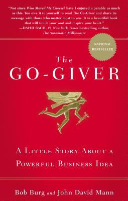The Go-Giver: A Little Story about a Powerful Business Idea 9781591842002