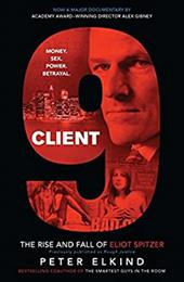 Client 9: The Rise and Fall of Eliot Spitzer 10938195