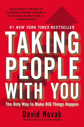 Taking People with You: The Only Way to Make Big Things Happen 9781591844549