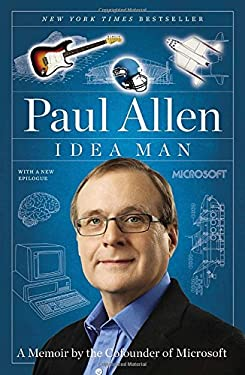 Idea Man: A Memoir by the Cofounder of Microsoft 9781591845379