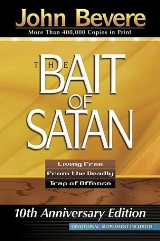The Bait of Satan: Living Free from the Deadly Trap of Offense 9781591854135