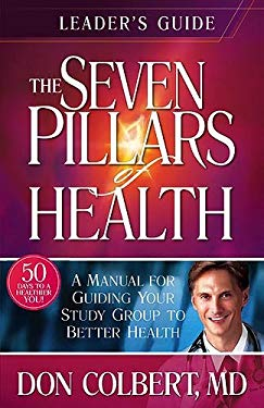 Seven Pillars of Health Leader Guide 9781591859123