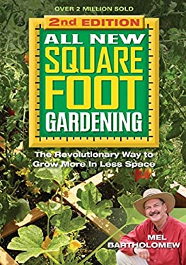 All New Square Foot Gardening II: The Revolutionary Way to Grow More in Less Space 9781591865483