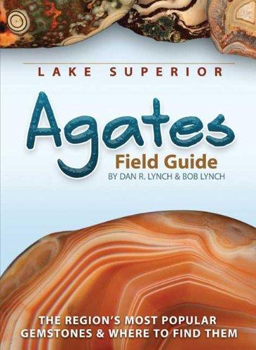 Lake Superior Agates Field Guide