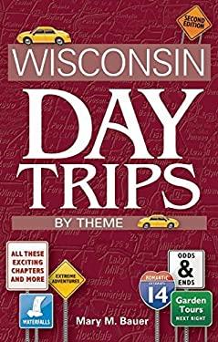 Wisconsin Day Trips by Theme