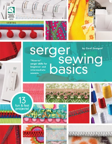 Serger Sewing Basics 9781592173648