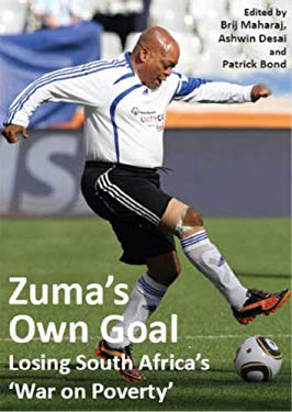 Zuma's Own Goal: Losing South Africa's