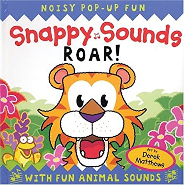 Snappy Sounds Roar! 9781592232130