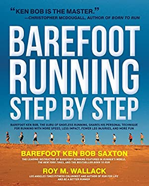 Barefoot Running Step by Step 9781592334650
