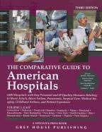 The Comparative Guide to American Hospitals, Volume 1: Eastern Region: 4,383 Hospitals with Key Personnel and 24 Quality Measures in Treating Heart At 9781592378395