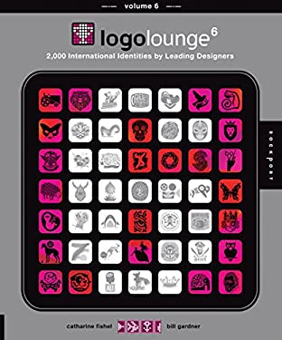 Logolounge 6: 2,000 International Identities by Leading Designers 9781592536184