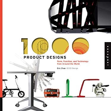 1,000 Product Designs: Form, Function, and Technology from Around the World 9781592536382
