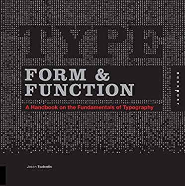 Type Form & Function: A Handbook on the Fundamentals of Typography 9781592536740