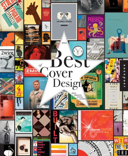 The Best of Cover Design: Books, Magazines, Catalogs, and More 9781592536894
