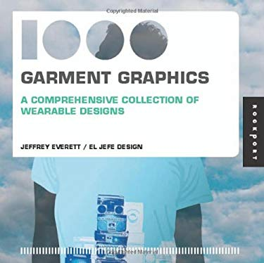 1,000 Garment Graphics (Mini): A Comprehensive Collection of Wearable Designs 9781592537044