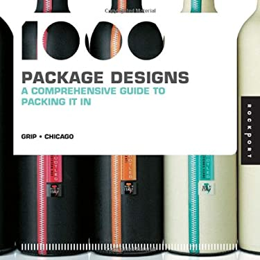 1,000 Package Designs (Mini): A Comprehensive Guide to Packing It in 9781592537051