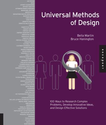 Universal Methods of Design: 100 Ways to Research Complex Problems, Develop Innovative Ideas, and Design Effective Solutions 9781592537563