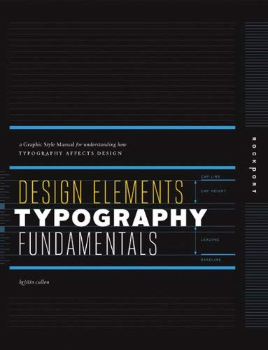 Design Elements, Typography Fundamentals: A Graphic Style Manual for Understanding How Typography Affects Design 9781592537679