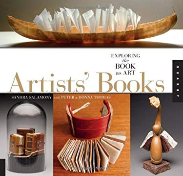 1,000 Artists' Books: Exploring the Book as Art 9781592537747