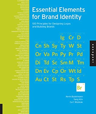 Brand Identity Essentials: 100 Principles for Designing Logos and Building Brands 9781592537938