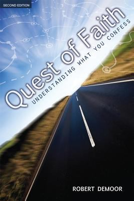 Quest of Faith: Understanding What You Confess 9781592554317