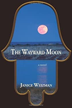 The Wayward Moon 9781592871018