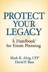 Protect Your Legacy: A Handbook for Estate Planning 9984197