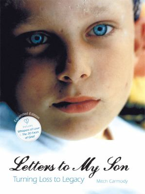 Letters to My Son: Turning Loss Into Legacy 9781592983872