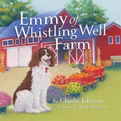 Emmy of Whistling Well Farm 9781592984398