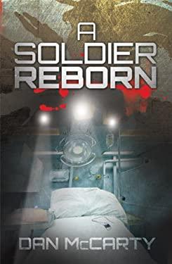 A Soldier Reborn 9781592984435