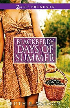 Blackberry Days of Summer 9781593094133