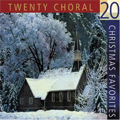 20 Choral Christmas Favorites 9781593104146