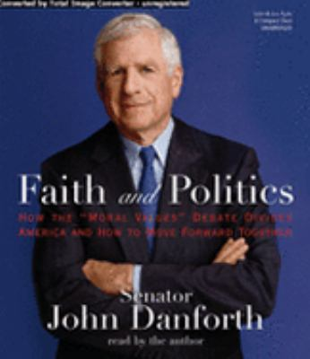 Faith and Politics: How the