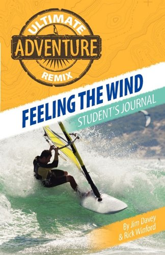 Feeling the Wind: Student's Journal 9781593175337