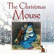 The Christmas Mouse 9781593251949