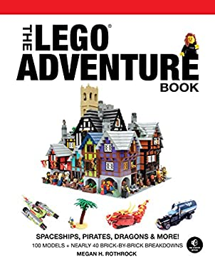 The LEGO Adventure Book: Spaceships, Pirates, Dragons & More! 9781593275129