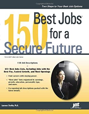 150 Best Jobs for a Secure Future 9781593578893