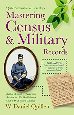 Mastering Census & Military Records 9781593601492