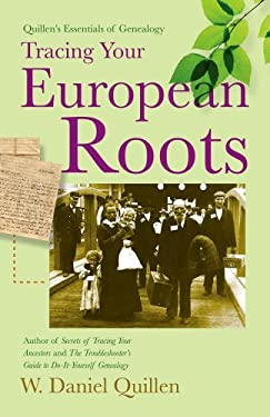 Tracing Your European Roots 9781593601553