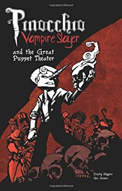 Pinocchio Vampire and the Great Puppet Theater 9781593622039