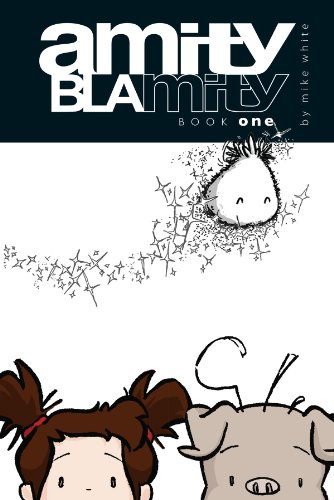 Amity Blamity: Book One 9781593622091