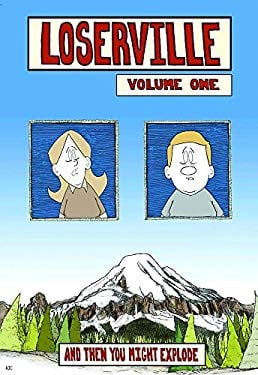 Loserville Volume One: And Then You Might Explode 9781593622121