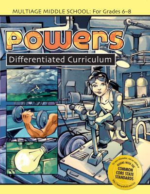Powers: Middle School Differentiated Curriculum, Grade 6-8 9781593632878