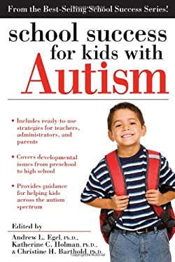 School Success for Kids with Autism 9781593637460