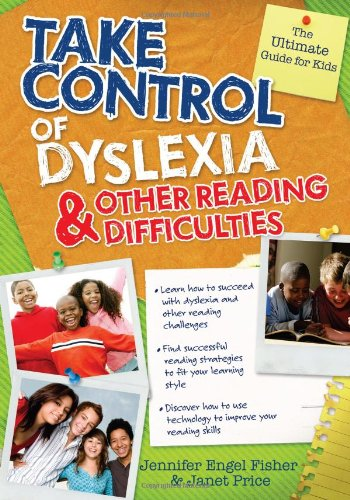 Take Control of Dyslexia and Other Reading Difficulties 9781593637484