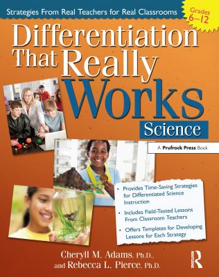 Differentiation That Really Works: Science, Grades 6-12 9781593638375