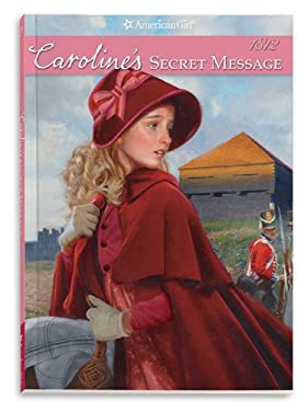 Caroline's Secret Message (American Girl) 9781593698850