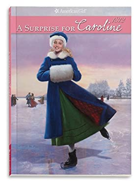 A Surprise for Caroline (American Girl) 9781593698874