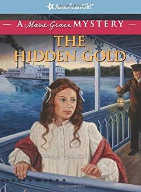 The Hidden Gold 9781593699024